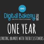 Digital Bakery Media: 1 Year Linking Brands with their Customers